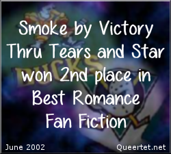 Awards - Summer 2002 - Best Romance (2nd Place) - Smoke