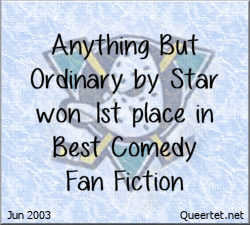 Awards - Summer 2003 - Best Comedy (1st Place) - Anything But Ordinary