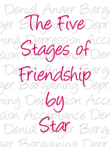 The Five Stages of Friendship by Star